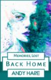 Memories, Lost: Back Home
