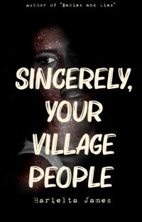 Sincerely, Your Village People