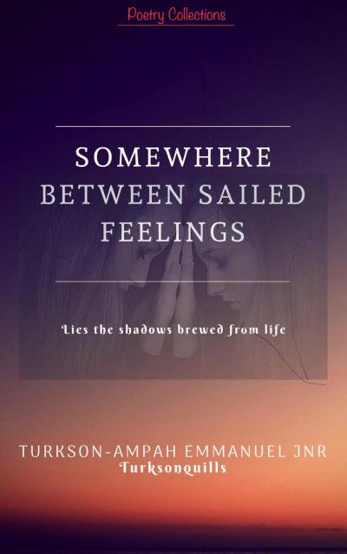 SOMEWHERE BETWEEN SAILED FEELINGS