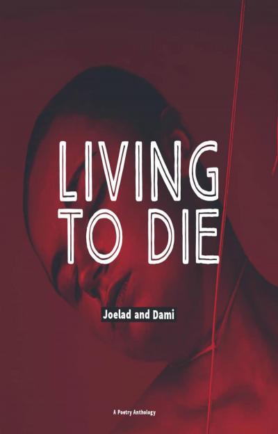 Living To Die