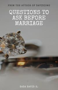Questions To Ask Before Marriage