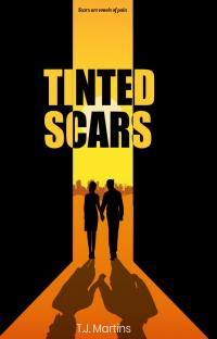 Tinted Scars