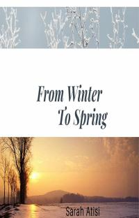 From Winter To Spring