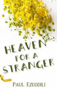 Heaven For A Stranger