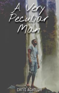 A Very Peculiar Man