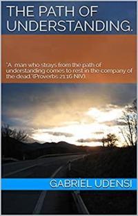 The Path Of Understanding