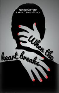 When The Heart Break