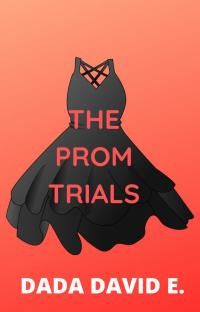 The Prom Trials