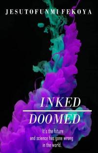 Inked: Doomed