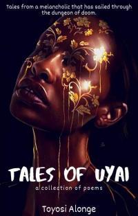 Tales Of Uyai