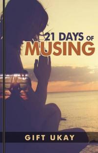 21 Days Of Musing