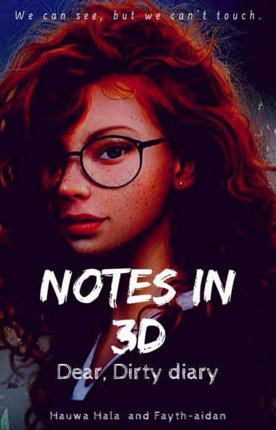 Notes In 3d—Dear, Dirty Diary.
