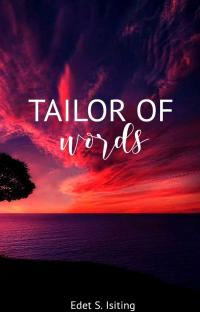 Tailor Of Words