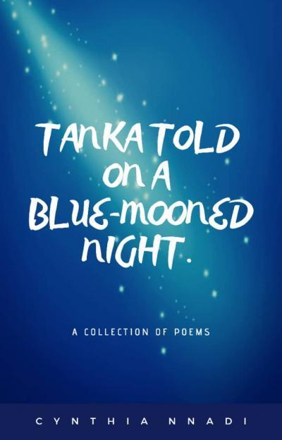 Tanka Told On A Blue - Mooned Night.