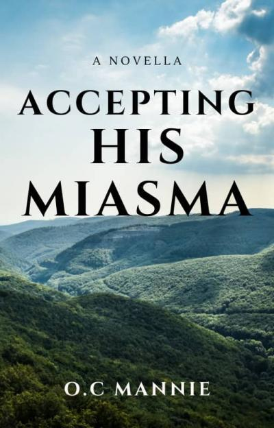 Accepting His Miasma